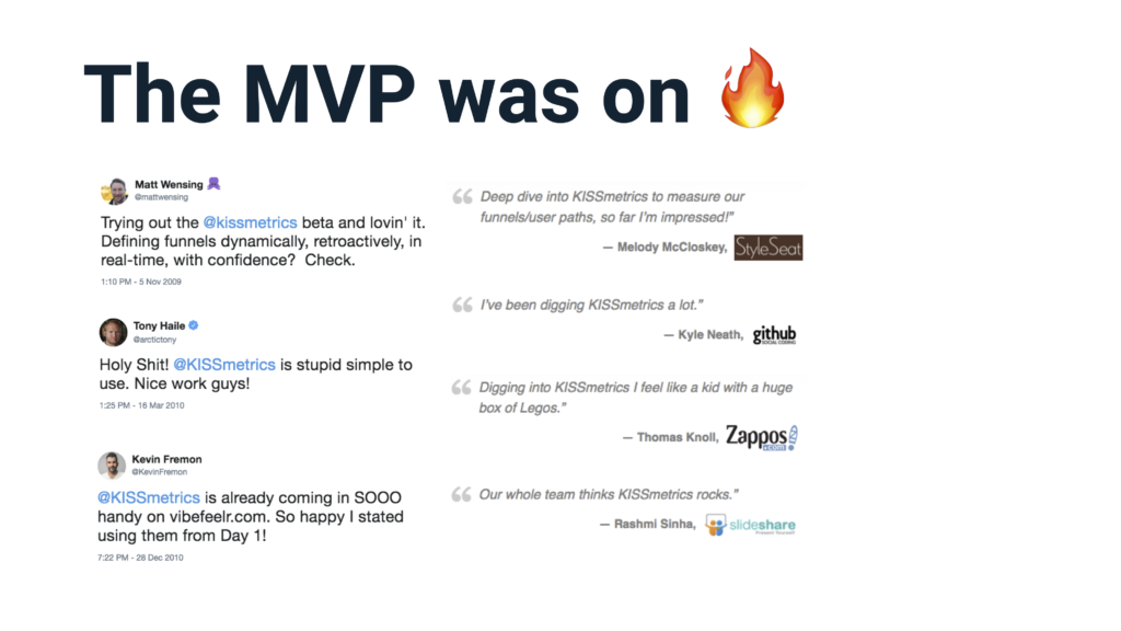 KISSmetrics MVP Customer Love