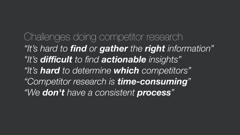 Competitor research challenges